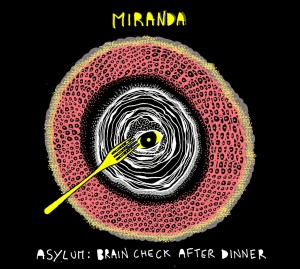miranda-asylum_brain_check_after_dinner