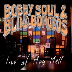 bobby-soul-blind-bonobos-live_meg_mall-300x300