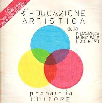 "Filarmonica Municipale LaCrisi - ""L' Educazione Artistica""  COPERTINA"