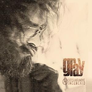 gray-musica-streaming-sessantanoveincerchio