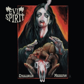 Evil Spirit_Cauldron Messiah